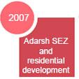 Adarsh SEZ and residential development