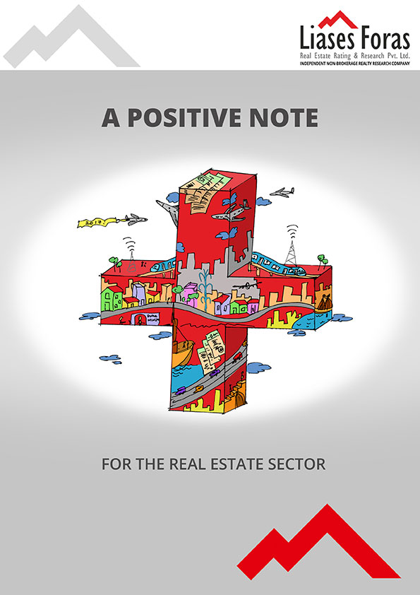 A POSITIVE NOTE FOR THE REAL ESTATE SECTOR