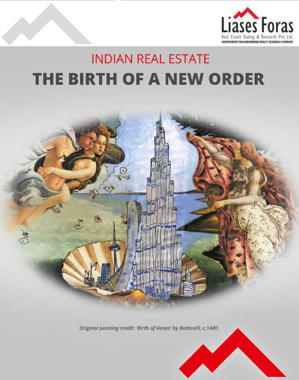 INDIAN REAL ESTATE THE BIRTH OF A NEW ORDER